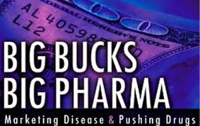 Big  bucks big pharma