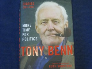 "Tony Benn New Book ""More Time For Politics"" Signed Copy While In Manchester ,"